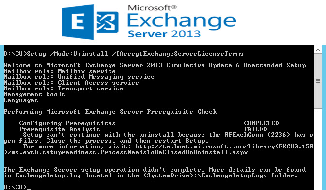 Exchange 2013 Uninstall Failed : Setup can't continue with
